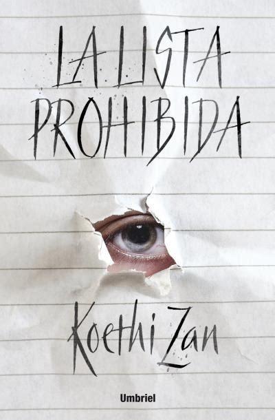 libro la lista la lista prohibida koethi sinopsis del libro rese 241 as criticas opiniones quelibroleo