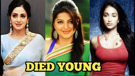 actress died in young age 10 bollywood actresses died at young age 2019 youtube