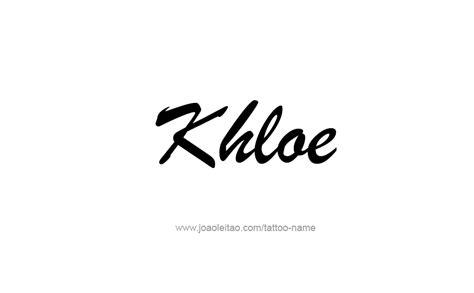 Khloe Tattoo Font | khloe name tattoo designs