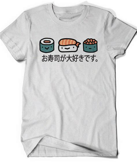 Japan T Shirt 1 Sushi Shirt I Sushi Japanese Tshirt T Shirt T Shirt