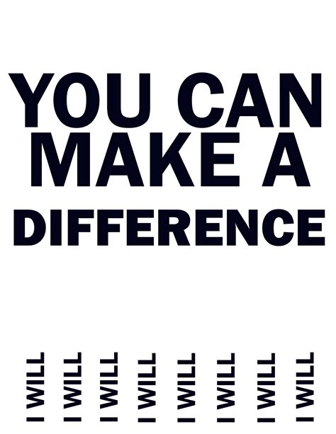 you can make you make a difference quotes quotesgram