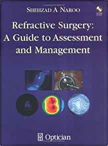 management of complications in refractive surgery books refractive surgery a guide to assessment and management