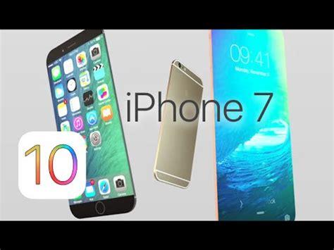 iphone 7 7 plus ios 10 more