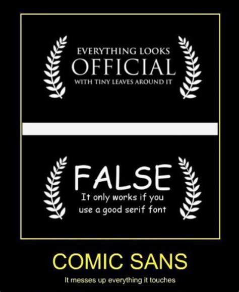 Comic Sans Meme - 37 best just say no to comic sans images on pinterest comic sans typography and letterpresses
