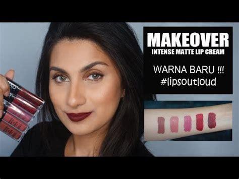 Makeup Makeover Lengkap make matte lip all shades swatches a doovi