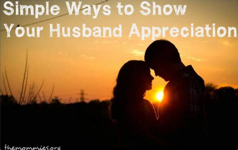 Ways To Show You Are Interested In Him Without Being Clingy by 17 Best Ideas About Husband Appreciation On