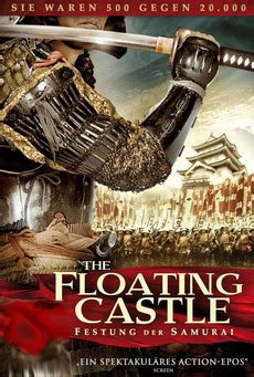 Watch Floating Castle 2012 The Floating Castle 2012 Directed By Shinji Higuchi Isshin Inud 244 Reviews Film Cast