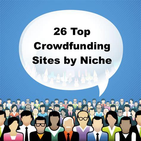 best crowdfunding for 26 best crowdfunding by niche