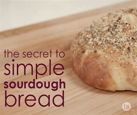 Simple Tip Refreshing Day Bread by Tuesday Tip Simple Sourdough Bread Tastefully Simple