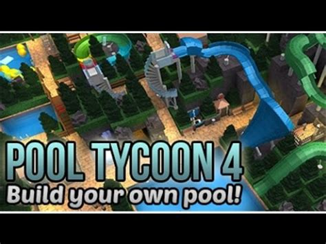roblox pool tycoon 3 roblox pool tycoon my pool and how to paint water slide