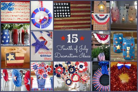 4th Of July Decorations by 4th Of July Decoration Ideas Family Journal