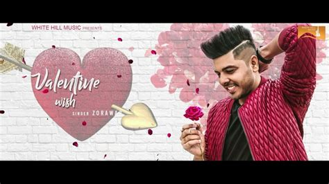 valentines song for whatsapp wish day new song 2018 zorawar