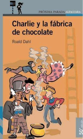 libro charlie i la fbrica charlie y la f 225 brica de chocolate guao