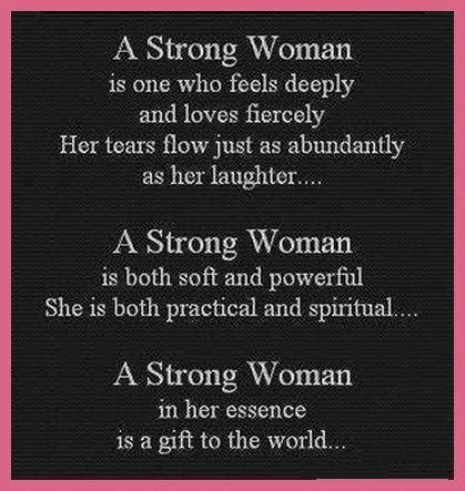 i m a strong woman quotes and sayings a strong woman is one who feels deeply quotes and sayings
