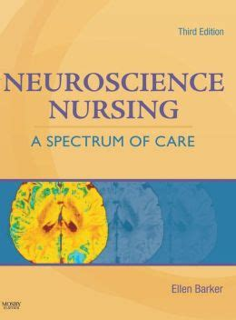 neuroscience nursing a spectrum of care edition 3 by