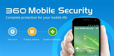 360 mobile security free 10 best free antivirus apps for android devices 2015