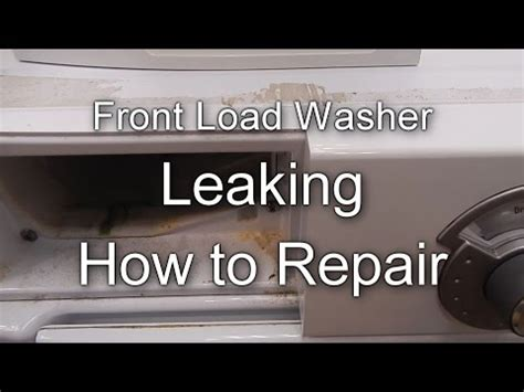 how to repair washer leaking water from soap disp maytag