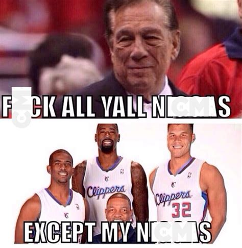 Clippers Meme - rihanna slams racist clippers owner donald sterling
