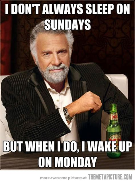 Classy Guy Meme - sleeping on sundays the meta picture