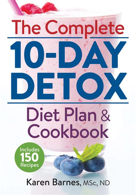 10 Day Detox Support Community by The Complete 10 Day Detox With Recipes Raindrops