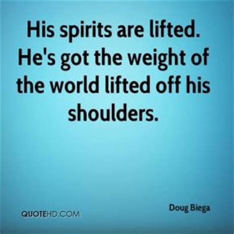 lifting spirits world chion advice for everyday living books weight your shoulders quotes quotesgram