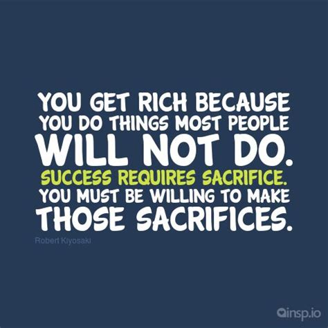 But Do You To Be Rich And To Wear These by 62 Top Sacrifice Quotes Sayings