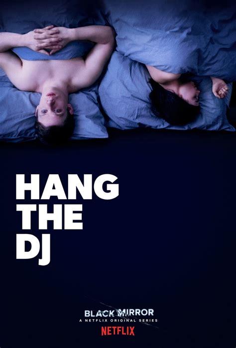 black mirror hang the dj black mirror trailer e poster dell episodio hang the dj