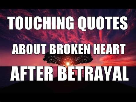 broken heart film indonesia quotes most touching quotes about broken heart after betrayal
