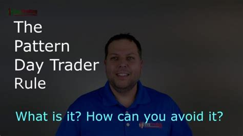 how to avoid pattern day trader rule the pattern day trader rule pdt rule