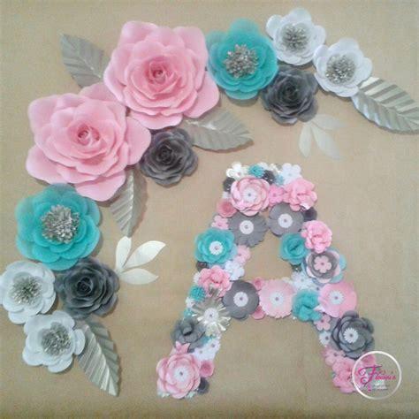 como decorar letras en papel flores de papel letras decoraciones cumplea 241 os