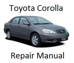 old cars and repair manuals free 2005 toyota 4runner auto manual toyota corolla repair manual 2005