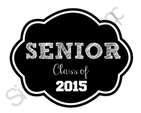 printable graduation photo booth props 2015 printable senior class of 2015 chalkboard sign senior