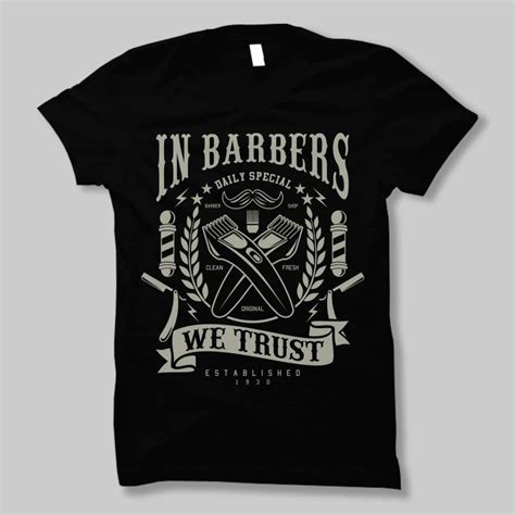 Tshirt Barber Shop in barbers we trust t shirt design buy t shirt designs