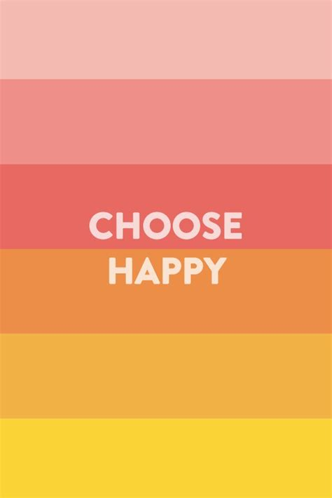 Choose Happy choose happy happiest5k quotes
