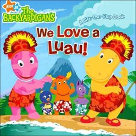Backyardigans Volcano Song We A Luau Backyardigans Series By Jodie Shepherd