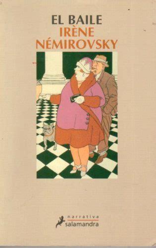 libro el baile del destino el baile nemirovsky irene sinopsis del libro rese 241 as criticas opiniones quelibroleo