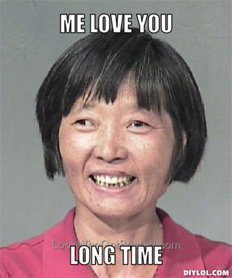 Me Love You Long Time Meme - the ways of the vietnamese