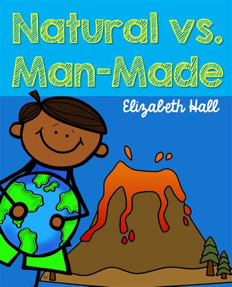 most popular things for kids natural and manmade things worksheet the best and most
