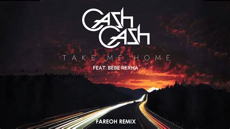 take me home ft bebe rexha fareoh remix