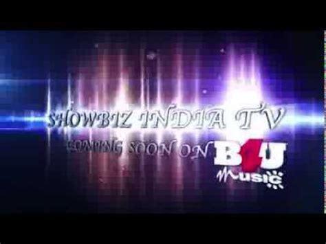 B4u Search B4u Will Soon Be Airing Showbiz India Television