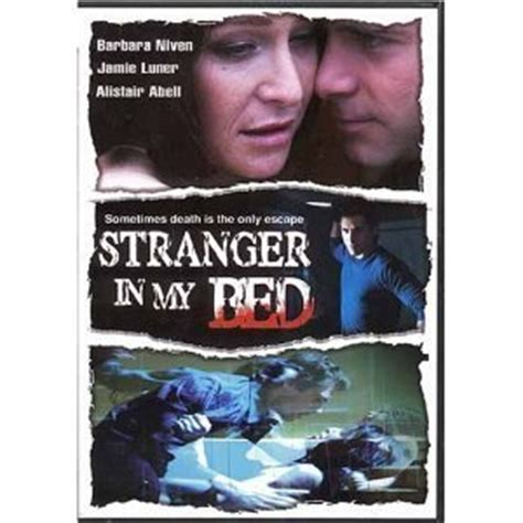 stranger in my bed amazon com stranger in my bed movies tv