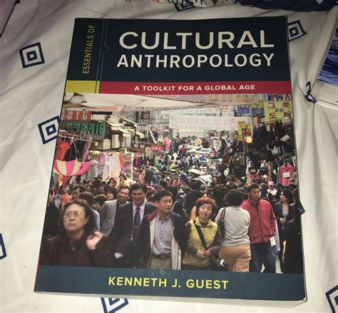 essentials of cultural anthropology a toolkit for a global age second edition books anthropology gaucho books