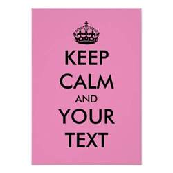 Keep Calm Template Free by Keep Calm Template Poster Customisable Colours Zazzle