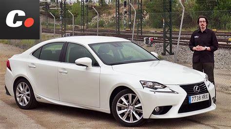 lexus net lexus is 300h prueba test review en espa 241 ol coches