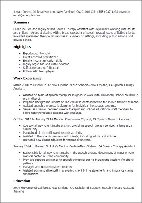 School Speech Therapist Sle Resume by Professional Speech Therapy Assistant Templates To Showcase Your Talent Myperfectresume