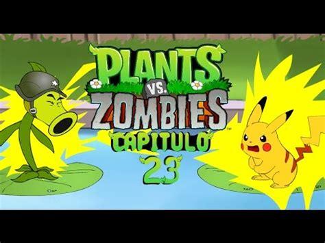 Plants Vs 21 la aventura de plantas vs zombies 23