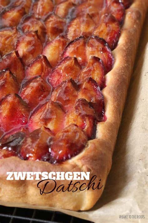 bake to the roots zwetschgendatschi aka plum cake bake to the roots