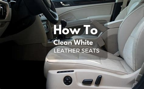 how to clean car leather upholstery how to clean white leather seats make it look as good as
