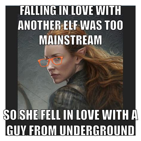 lord of the memes tauriel meme lotr meme hobbit meme boom