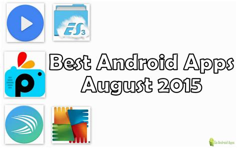 5 best apps for android available free on play store techgiri top 5 best android apps of august 2015